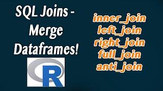 R - How to SQL join (merge) data frames (inner, outer, left, right)