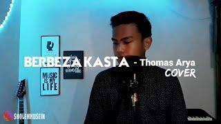 Thomas Arya - Berbeza Kasta Cover (Sholeh Husein)