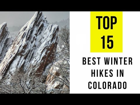 Best Winter Hikes In Colorado. TOP 15
