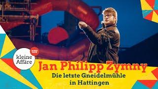 Jan Philipp Zymny – Die letzte Gneidelmühle in Hattingen