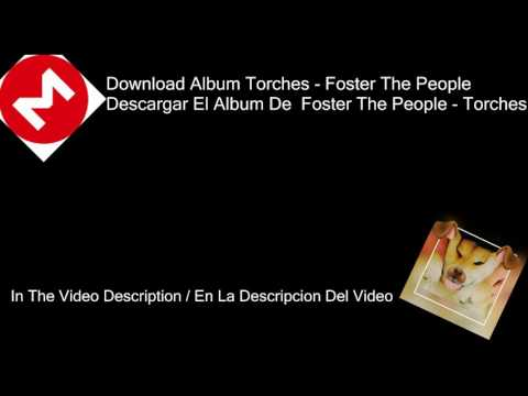 Download Album Torches- Foster The People - Descargar Album Torches De Foster The People I320KpbsI