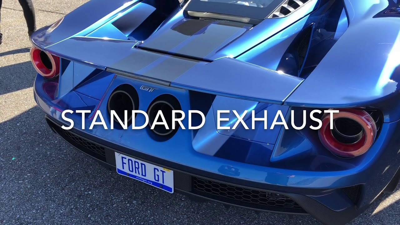 Ford Gt Standard Vs Titanium Exhaust