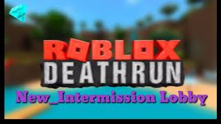 Roblox Deathrun: Intermission Spring 2018 Soundtrack