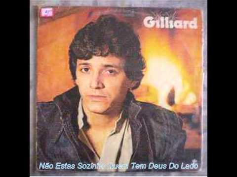 Gilliard - Não Estas Sozinho Quem Tem Deus Do Lado