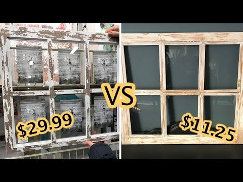 DIY Dollar Tree Farmhouse Window Frame / Look For Less Challenge / Home Sense Dupe