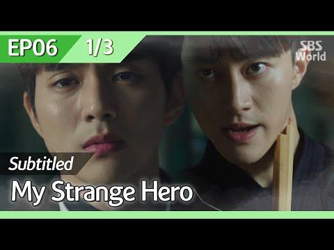 [CC/FULL] My Strange Hero EP06 (1/3) | 복수가돌아왔다
