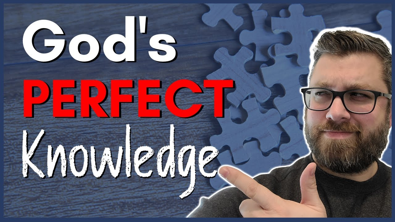 God's Perfect Knowledge