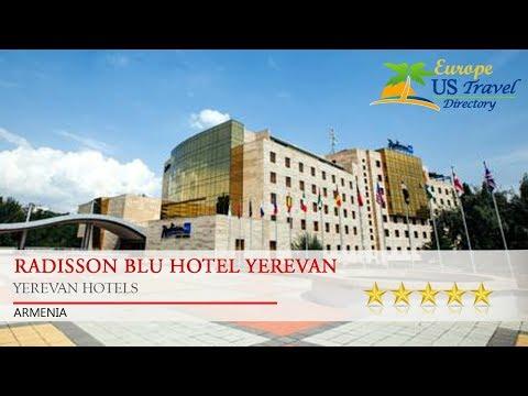 Radisson BLU Hotel Yerevan - Yerevan Hotels, Armenia