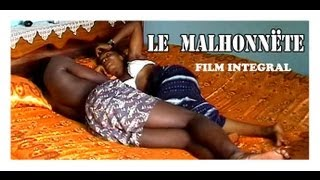 Repeat youtube video Le Malhonnête Film INTEGRAL