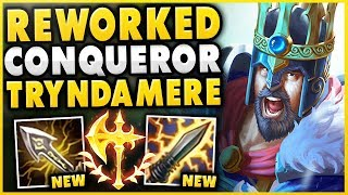 *NEW* CONQUEROR REWORK TRYNDAMERE! HOW STRONG IS THIS NEW KEYSTONE?!? - League of Legends