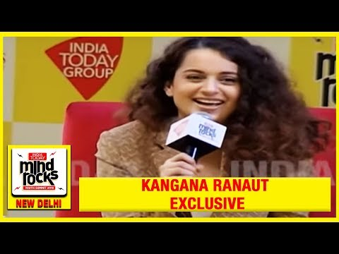 The Queen of Reinvention | Kangana Ranaut Exclusive At India Today Mind Rocks 2019 | #MindRocks19 Mp3