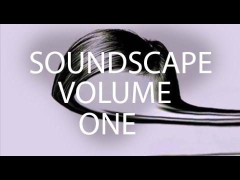 Soundscape Vol 1 (Nicolas Jaar, Chet Faker, Bonobo, Moderat, Jon Hopkins)