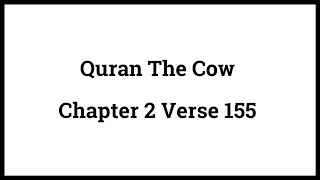 Quran The Cow 2:155