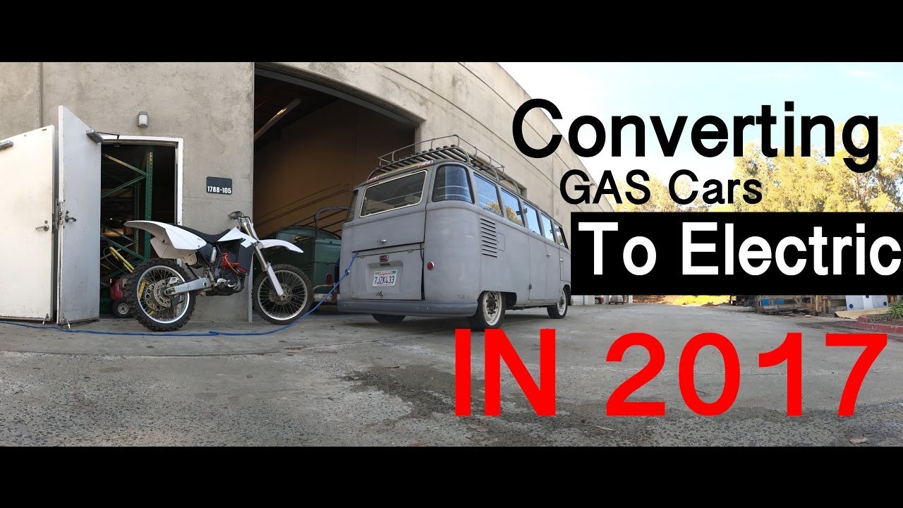 Converting Gas Cars To Electric In 2017 Vlog 1
