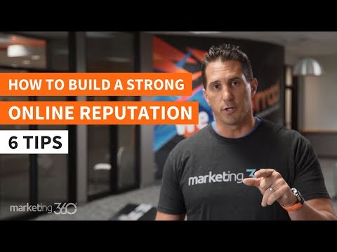 How to Build a Strong Online Reputation – 6 Reputation Management Tips