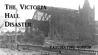 The Victoria Hall Disaster | Historical Disaster Documentaries | Fascinating Horror