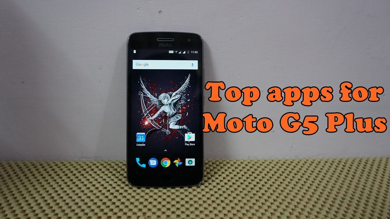 Top apps For Moto G5s Plus/G5 Plus : Simply Must Haves :)