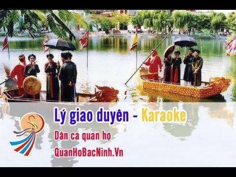 Lý giao duyên - Karaoke Beat chuẩn - Quan Họ Bắc Ninh