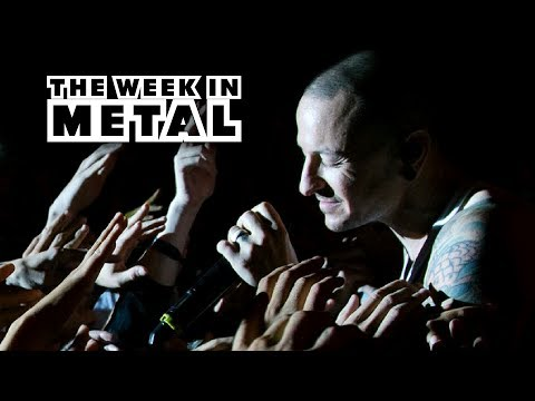 "Remembering Chester Bennington on ""The Week in Metal"" - July 25, 2017 