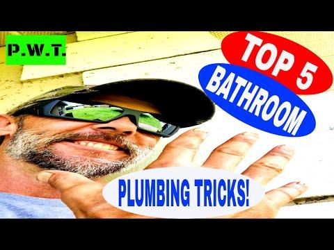 TOP 5 BATHROOM PLUMBING TRICKS