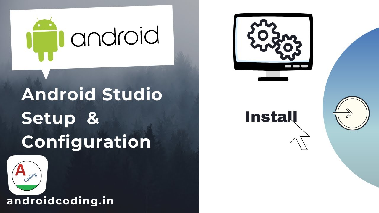 Android Studio Installation| Beginners Guide