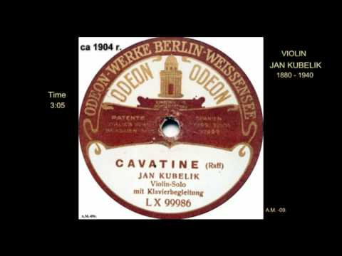 CAVATINE J Raff violin Jan KUBELIK VTS 01 1