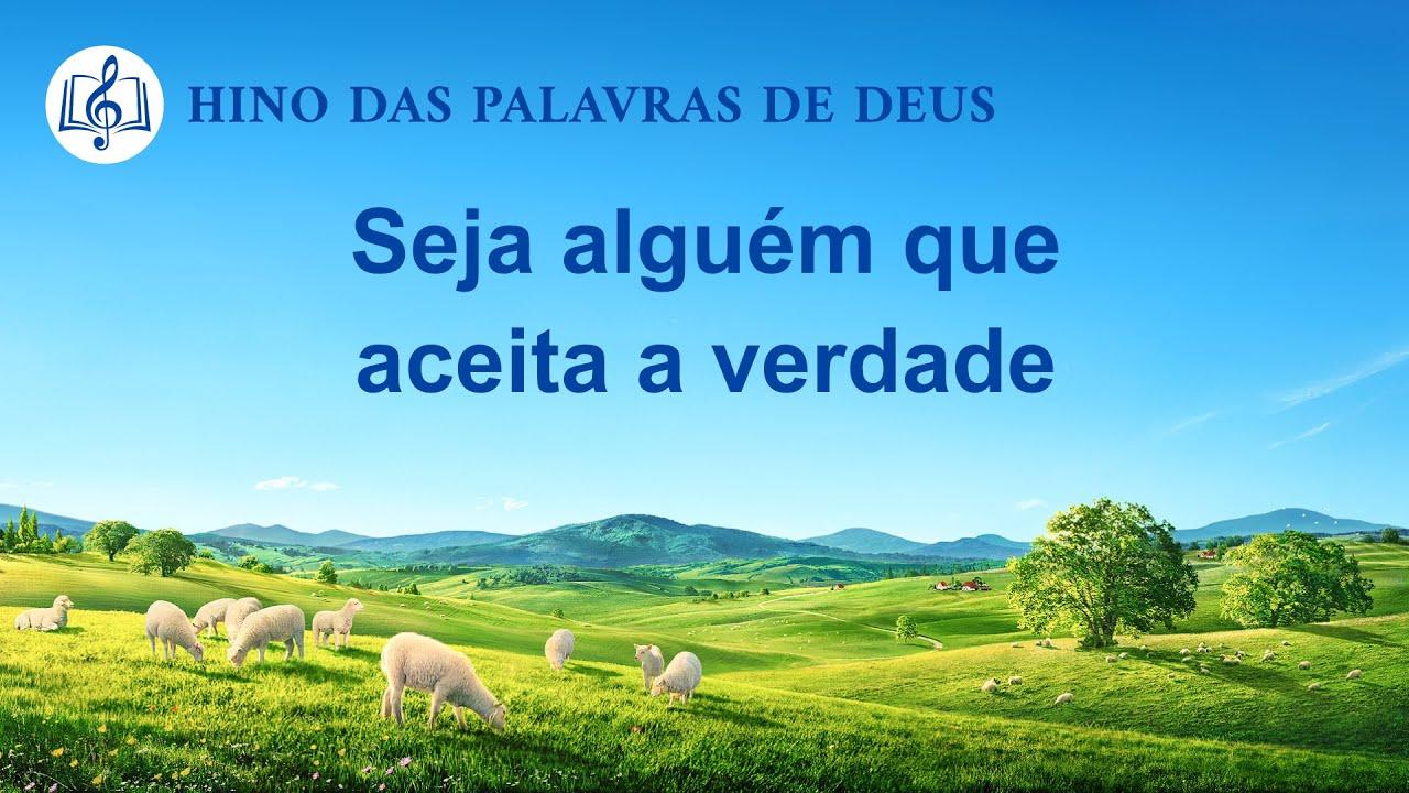 """Música gospel em português """"Seja alguém que aceita a verdade"""""""