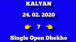 #KALYAN#  24. 02. 2020  SINGLE OPEN SINGLE JODI DHAMAKA GAME#Otc#