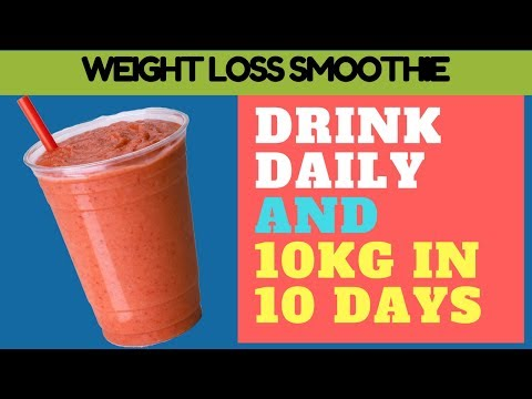 Lose 10 pounds in 3 days | Best smoothie to lose weight quickly