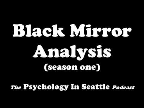 Black Mirror Analysis (season one)