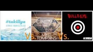 KDrew-Bullseye vs. Vinnie Maniscalco-Takillya vs. Mike Tompkins-Cinema (acapella remix) mashup