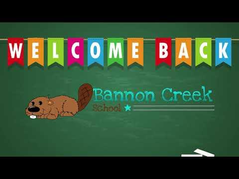 Welcome Back to School Night from Principal Jennifer Huff of Bannon Creek School