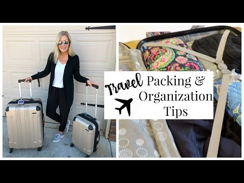 How To Pack A Suitcase + Travel Tips & Organization