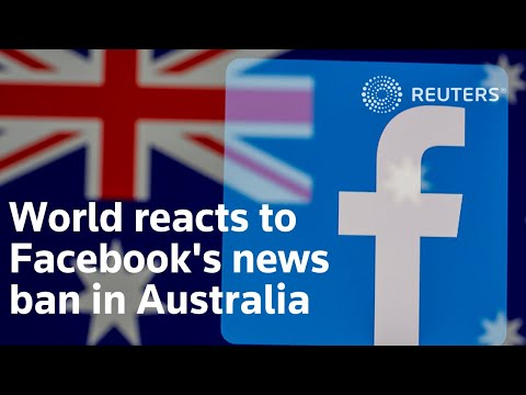 World reacts to Facebook's news ban in Australia