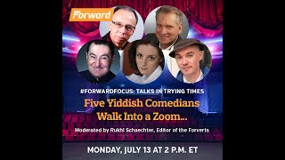 Five Yiddish Comedians Walk Into A Zoom...
