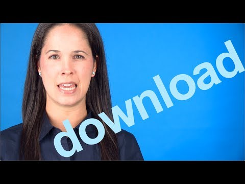 How To Say DOWNLOAD -- American English Pronunciation