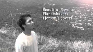 Beautiful Savior - Planetshakers (Jerson