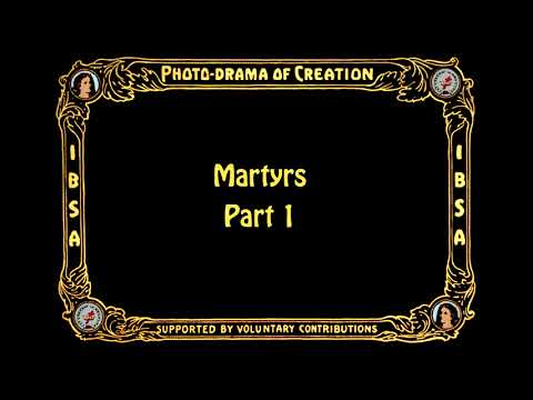 Photo Drama of Creation - Part IV - Lectures 83-84 and music from Martyrs