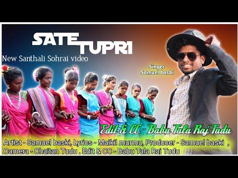 Sate Tupri New Santhali Sohrai Song Video 2020 || Samuel Baski || Stephan Tudu, Babu Tala Raj Tudu||