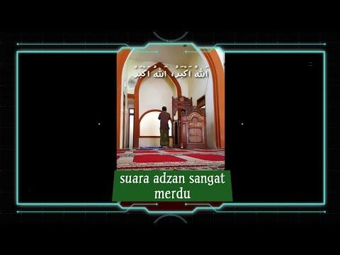 Suara Adzan Muazin sangat merdu bikin merinding