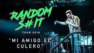 Random S#it - MI AMIGO EL CULERO
