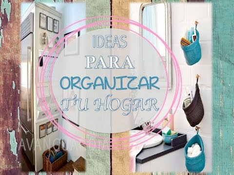 HOME ORGANIZATION  || Ideas de decoracion y organizacion || AVanguardia
