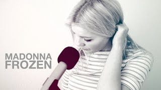 Madonna / Frozen (Cover By Masha Kandus)