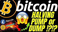 BITCOIN HALVING PUMP or DUMP?? LITECOIN ETHEREUM crypto price prediction, analysis, news, trading