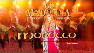 Madonna´s 60th Birthday - Documentary in Morocco 2018
