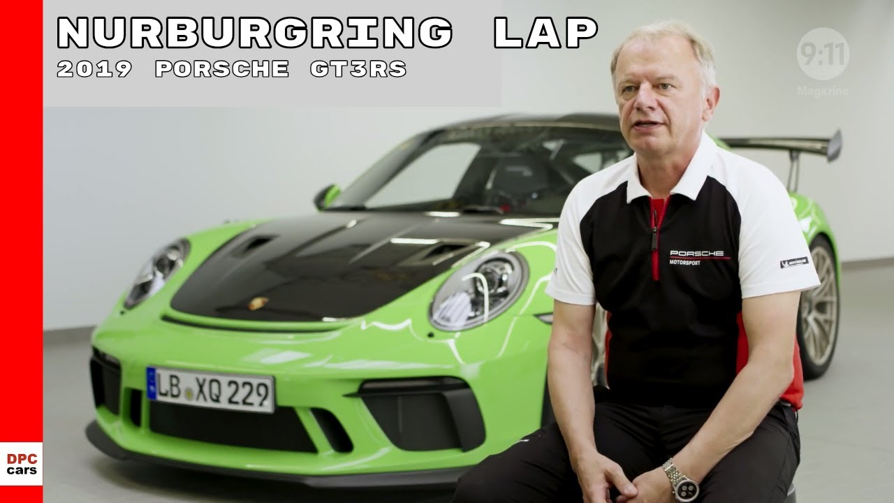 2019 Porsche GT3 RS Nurburgring Lap Explained
