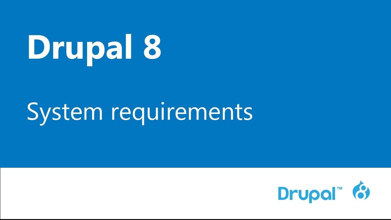 drupal 8 system requirements