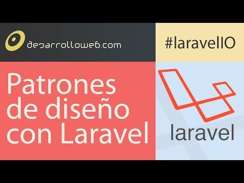 An�lisis de los Patrones de dise�o con Laravel #laravelIO