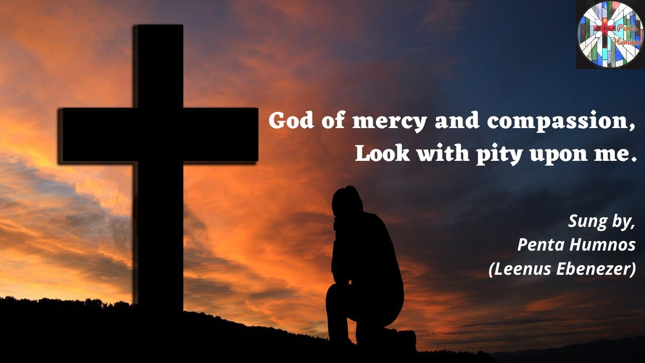 Download God of mercy and compassion, look with pity upon me (with lyrics)