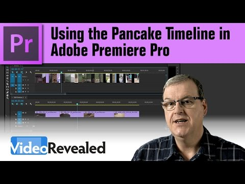 Using the Pancake Timeline in Adobe Premiere Pro